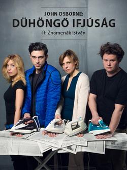 A Dühöngő ifjúság plakátja. Ha a képre klikkel, megnyílik az előadás honlapja
