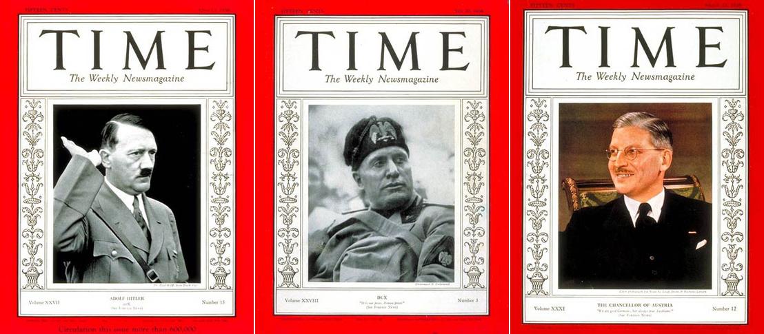 Címlaposok, avagy az Anschlusshárom főszereplője a TIME címlapjain (Hitler 1936. ápr. 13., Mussolini 1936. júl. 20. és Schuschnigg 1938. márc. 21.)