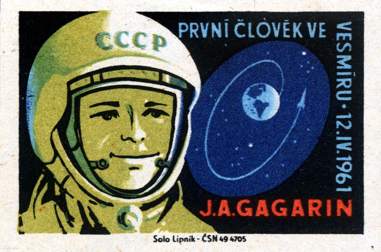 """""""J.A. Gagarin. První člověk ve vesmíru. 12.IV.1961."""" – csehszlovák gyufacímke."""