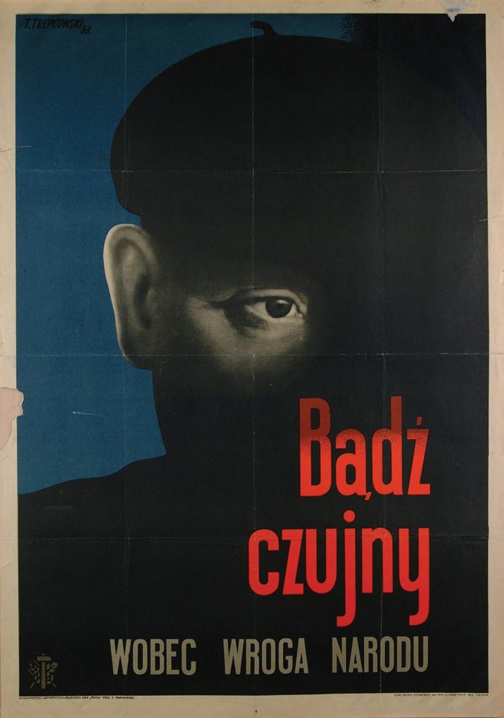 """""""Őrizd meg a nemzet ellenségével szembeni óvatosságot"""", 1953"""