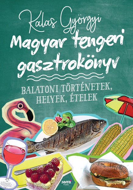 Kalas Magyar tengeri gasztrokonyv B1