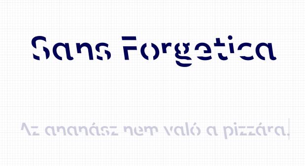 Így néz ki a Sans Forgetica.