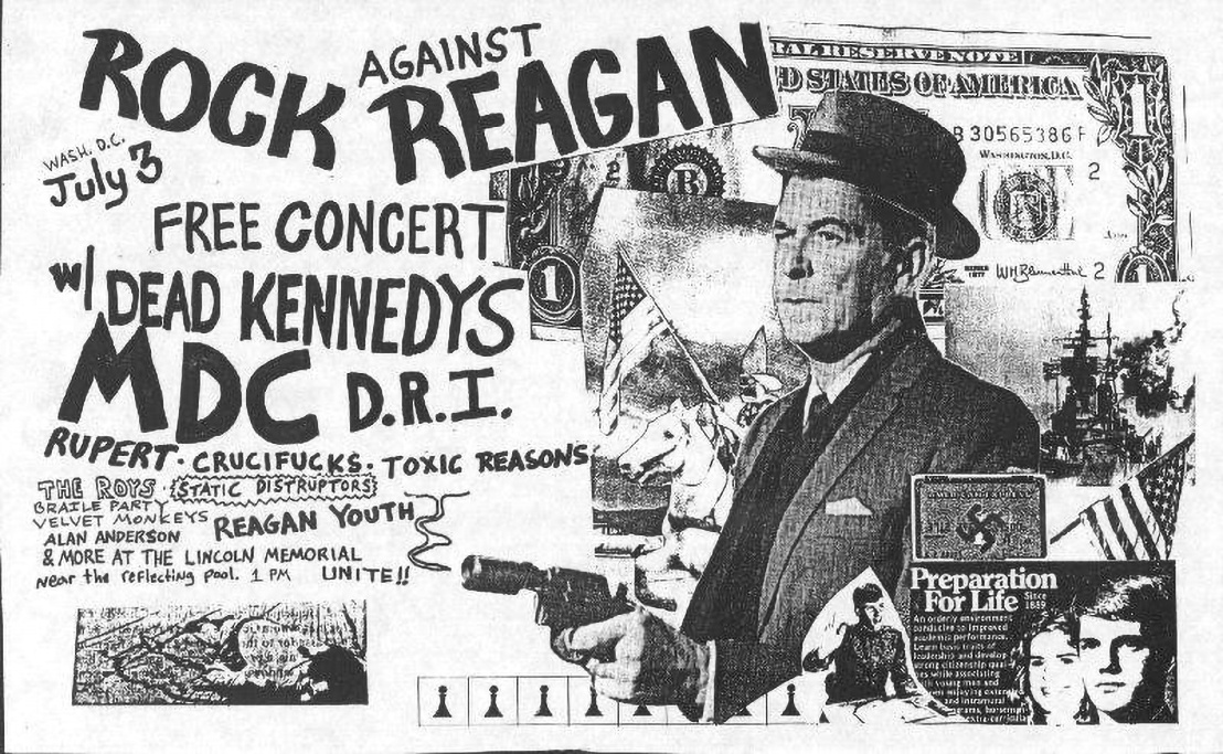 Az egyik Rock Against Reagan buli plakátja olyan nevekkel, mint a Dead Kennedys, MDC, D.R.I., Crucifucks és a Reagan Youth