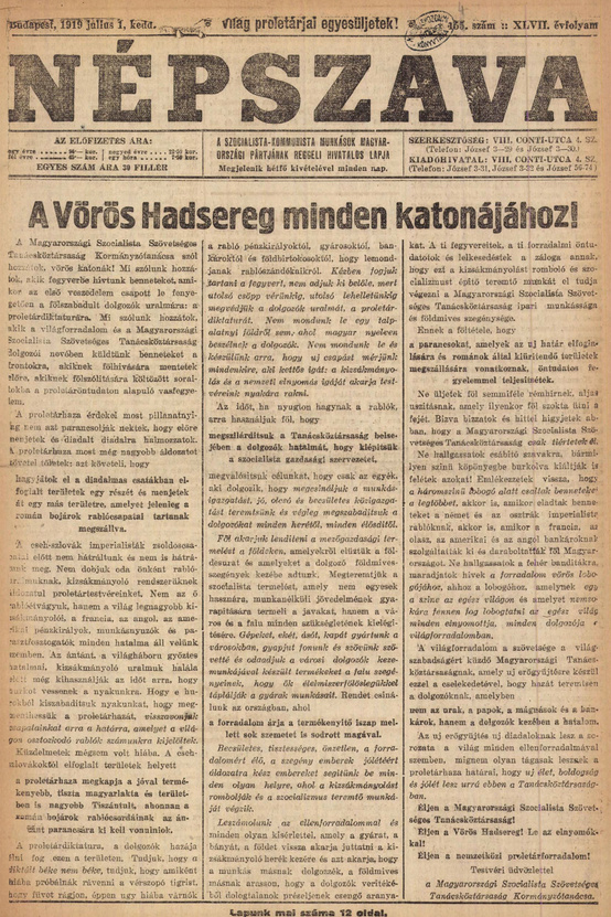Népszava – 1919. július 1.Népszava-címlap a Tanácsköztársaság időszakából, a lap a szociáldemokrata párt hivatalos újságja volt 1880-tól 1948-ig.