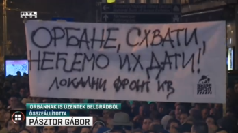 Gruevszkire utaló transzparensen üzentek Orbánnak a belgrádi tüntetők