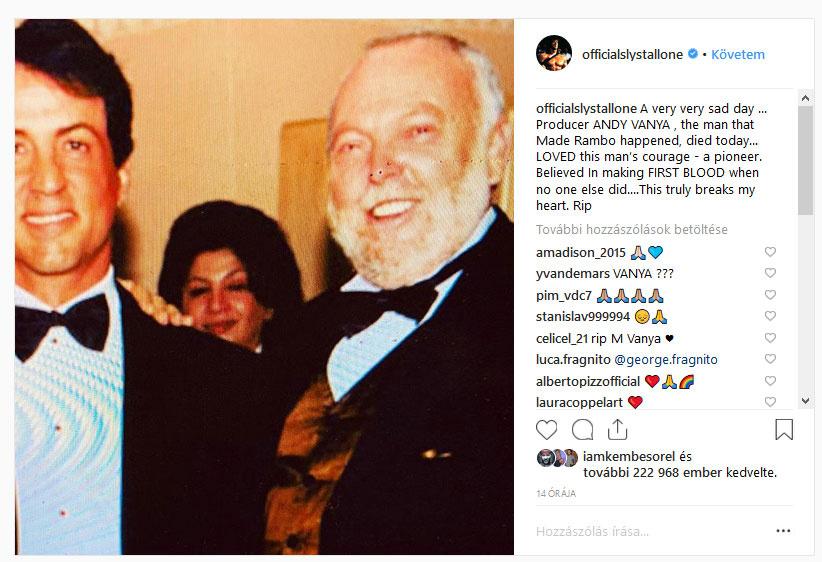 Sylvester Stallone azt írta, nagyon-nagyon szomorú a nap, amikor a producer Andy Vajna, aki megalkotta Rambót, meghalt. Úttörő volt, aki akkor is hitt a filmjében, amikor senki más.