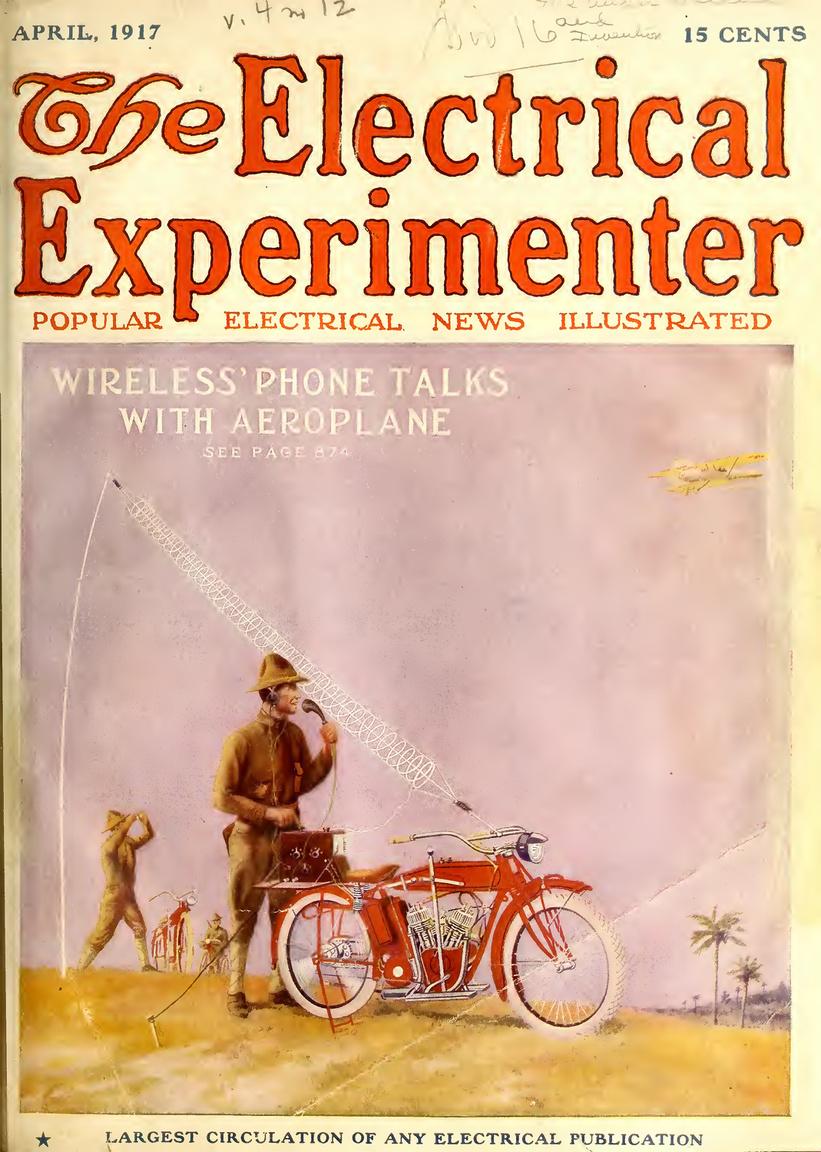 1917. április: a drótnélküli telefonálás víziója. Akkoriban már kísérleteztek a rádiózás mobilizálásával, de ilyen kis méretű, hordozható, antennával ellátott készülékek megalkotása még egy ideig váratott magára.