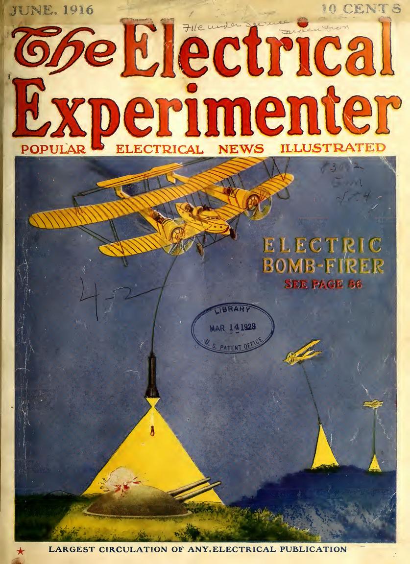 Az 1916. júniusi szám borítóján földi tüzérségi állásokat támadó repülőgép látható. Az éjszakai légi hadviselést lehetővé tevő ötlet szerint sodronyon lelógatott, a célpontot reflektorokkal megvilágító tárolókból dobták volna le a bombákat.