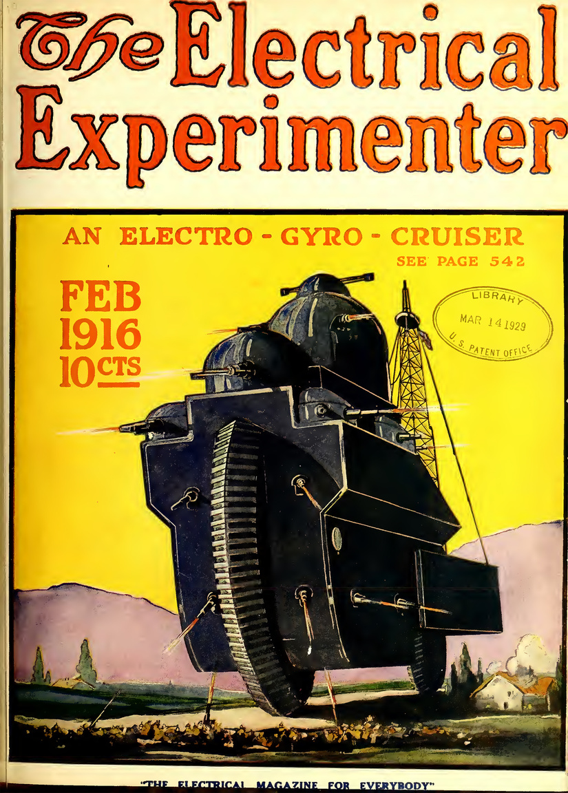 """1916. február. Az """"electro-gyro-cruiser"""" hadigépezet víziójához nem is kell különösebb magyarázat."""