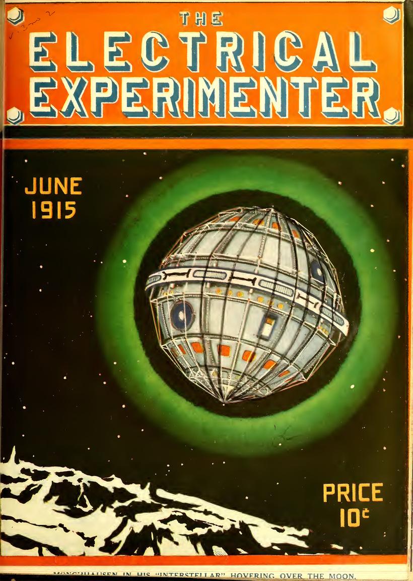 Az 1962-ben sikeresen Föld körüli pályára állított Telstar-1 kommunikációs műholdra döbbenetesen hasonlító űrállomás kering a Hold körül a lap 1915. júniusi címlapján.