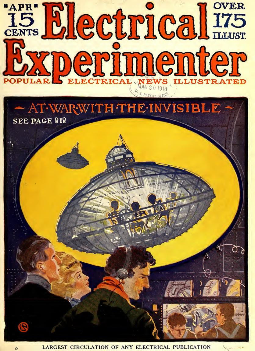 Az 1918- áprilisi szám címlapján egy 2011-re vizionált csatajelenet, a radarok számára láthatatlan lopakodó űrhajókkal, a rajtuk mégis keresztüllátó hélium-sugaras felderítő készülékkel.
