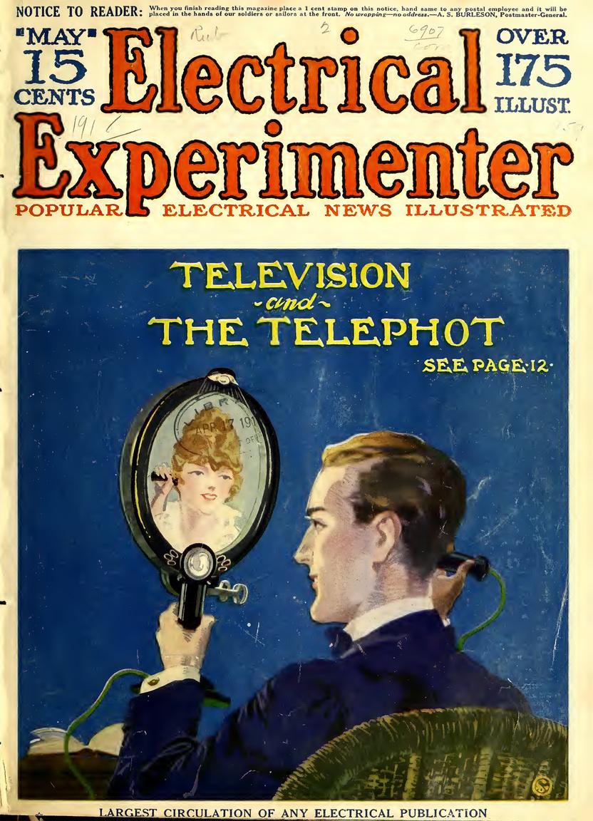 Facetime app, 1918. május. Gernsback jóslata a televízió és a telefon összefonódásáról, jóval a televízió feltalálása előtt. A beszélő képét a képernyő alatti kis lencse továbbítja a hívott félhez és viszont, nagyjából úgy, ahogy manapság az okostelefonokkal tudjuk egymást videóhívással elérni.