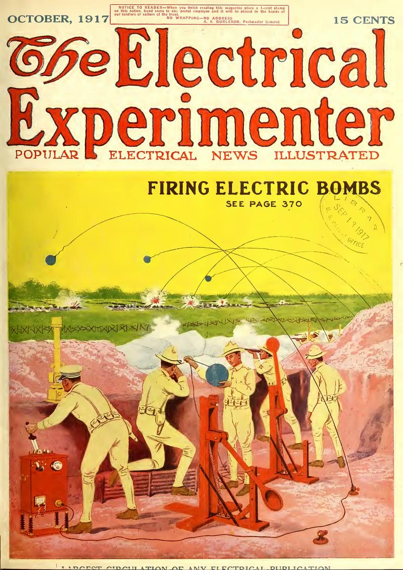 A megbízhatatlan, pontatlan időzítésű mechanikus, kémiai gyújtótöltetek helyett precíz, elektromos gyutacsok leshetnek a jövő bombáiban, lövedékeiben az 1917. októberi címlap szerint. Kilövés után a bomba belsejéből kicsévélődő elektromos kábelen keresztül érkezik a robbanást előidéző elektromos jel.