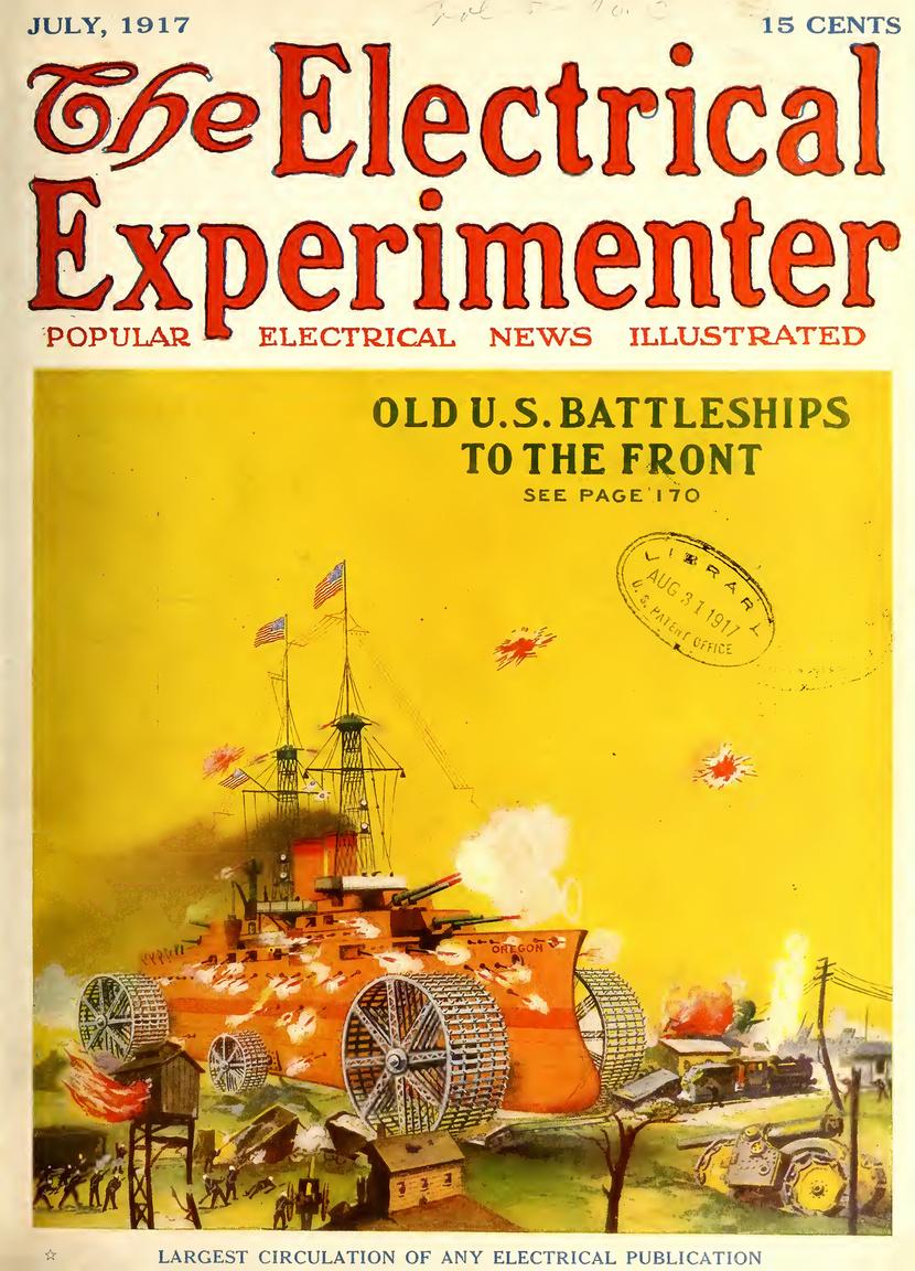 Az 1917. júliusi címlapon egy újabb bizarr ötlet: a kiszolgált, korszerű tengeri csatákhoz már elavult, de azért hatalmas tűzerőt képviselő hadihajók még jó szolgálatot tehetnek a szárazföldi csatákban, ha masszív kerekekkel szerelik fel azokat.