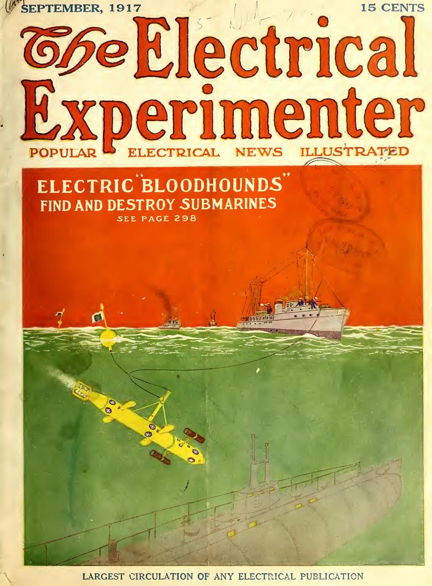 1917. szeptemberi címlap újabb ötlettel rukkolt elő a tengeralattjárók elleni harcban: a távirányítású búvárfelderítő megtalálja és el is süllyeszti az ellenséges tengeralattjárókat.