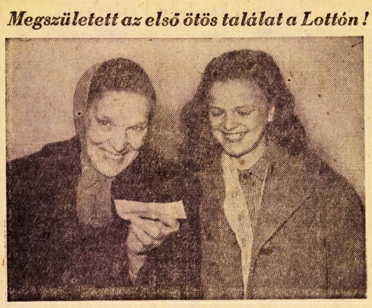 Özv. Ring Sándorné nyugdíjas hatgyerekes családanya, az első öttalálatos lottónyeremény boldog tulajdonosa kezében az 1.758.466-os számú szelvénnyel, mellyel négy gyermeke és saját évszámait játszotta meg a lottón, jobbra Marica nevű lánya. Forrás: Szabad Föld 1957. április 21. / Arcanum adatbázis