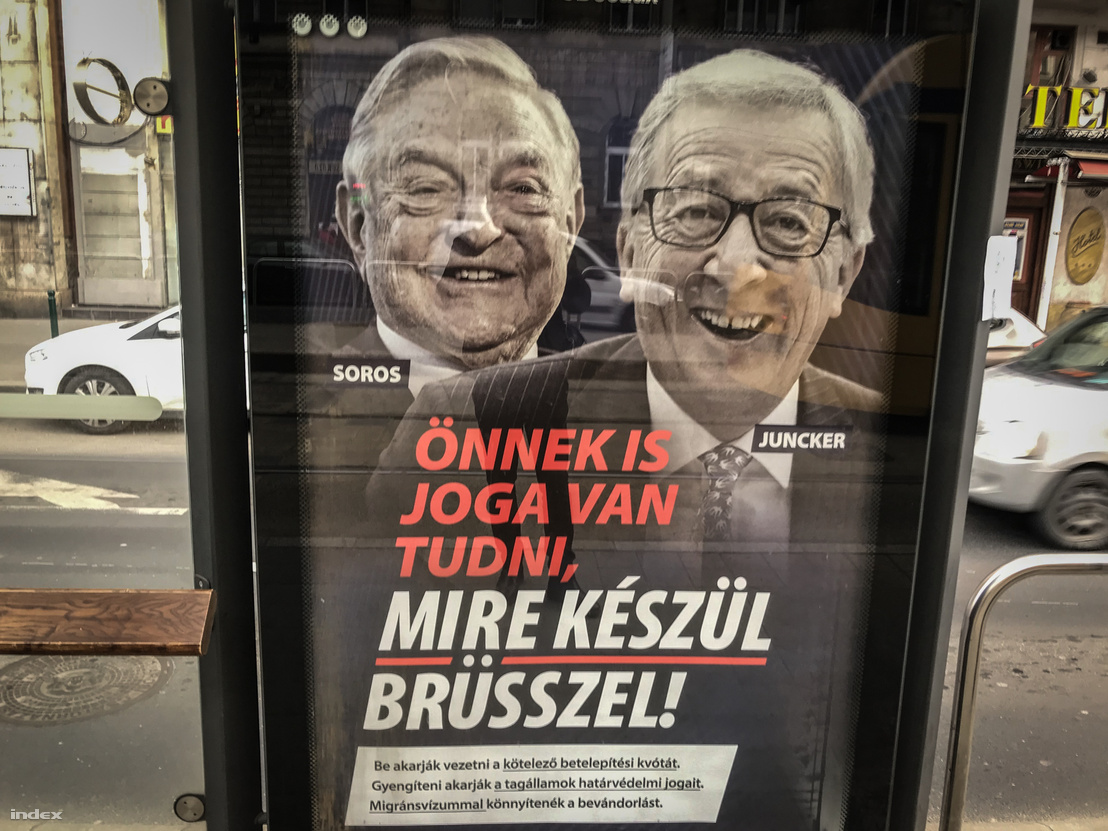 """You have a right to know what Brussels is preparing to do,"" proclaims the poster featuring George Soros and EPP's Jean-Claude Juncker in Budapest on 20 February 2019."