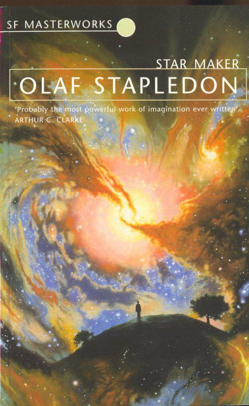 Olaf Stapledon: Star Maker.                         Egy férfi ül egy dombon, a csillagokat fürkészi