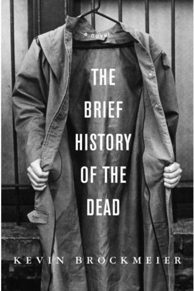 Kevin Brockmeier: The Brief History of the Dead.                         Regény az életről, halálról, és arról, ami közte van