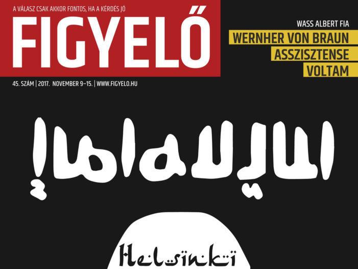 Figyelő 2017. novemberi címlapja a Helsinki Bizottságot és a Migration Aidet az ISIS-hez hasonlította