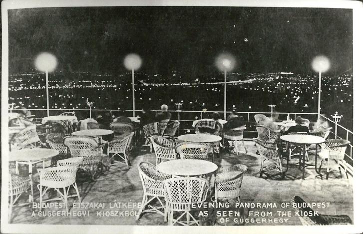 Guggerhegyi Kioszk, Budapest, 1930-as évekA képeslapról készített fotón, a Guggerhegyi Kioszk terasza, és az onnan nyíló éjszakai panoráma látható. A Gugger-hegyi Árpád-kilátó alatt állott, egykori szórakozóhely, nem sokkal a kilátó 1929-es átadása után épült.