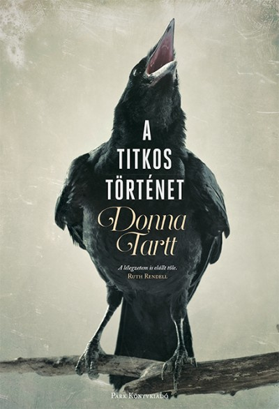 Donna Tartt: A titkos történet - Park Kiadó