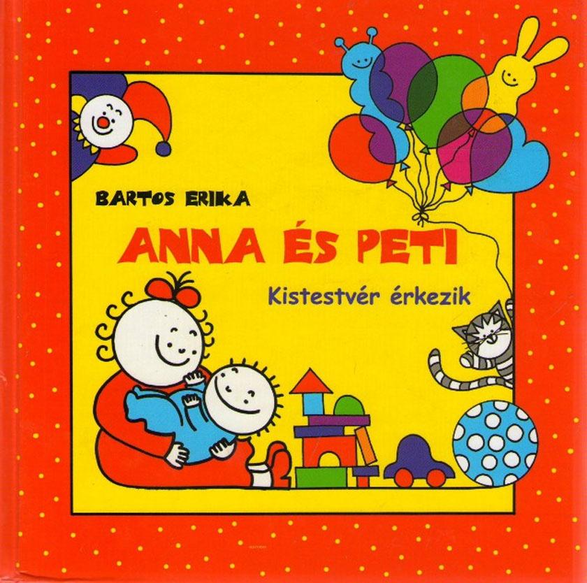 Bartos Erika: Anna és Peti - Kistestvér érkezik. A könyv 13 bájos mesével és szép illusztrációkkal lehet a leendő nagy tesó kedvence. (Alexandra Kiadó, 2999 forint)