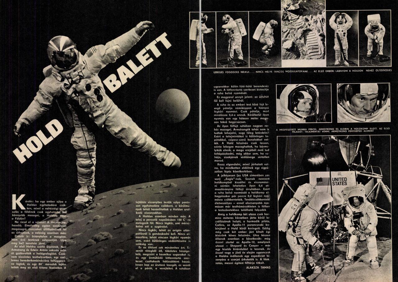 A Pajtás (az úttörőszövetség hetilapja) július 31-i számában egy egész oldalpáron foglalkozik a Holdon tapasztalható, a földinél jóval kisebb gravitációval.