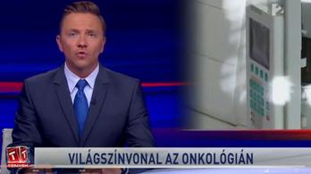 A TV2 világszínvonalúnak mutatta be az Onkológiai Intézetet