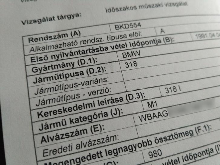 A vizsgán kiállított műszaki adatlap. Ezen már ki van töltve a D. 3., de a D. 2-ben 318i-nek kéne lennie