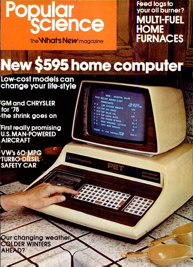 1978. A robbanás éve a számítástechnikában: a Commodor PET 595 dolláros személyi számítógép meghódítja a háztartásokat.