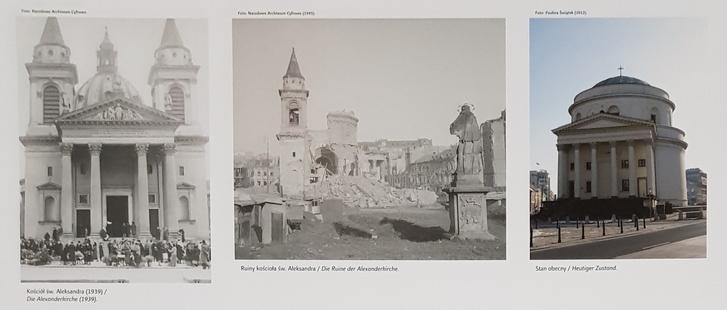 A varsói Szent Sándor-templom a háború előtt, a háború után, és napjainkban. A megmaradt neoreneszánsz tornyot is visszabontották, és az 1886 előtti állapotot rekonstruálták.