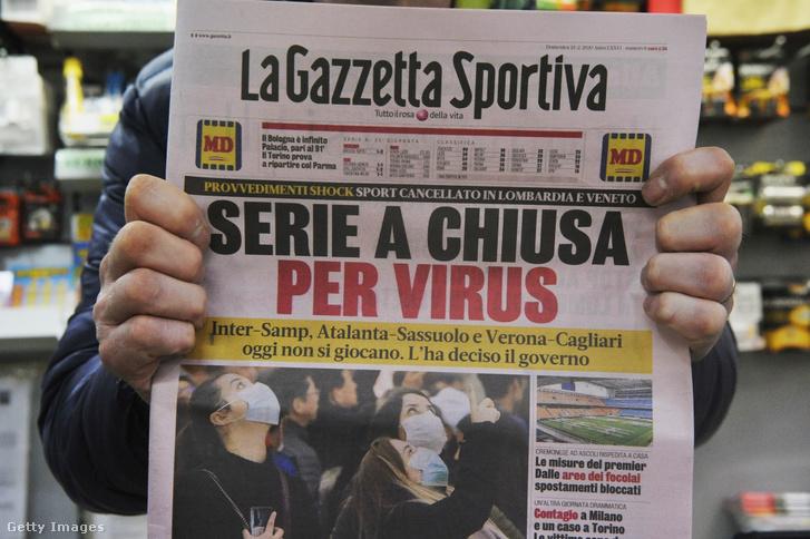 Egy olasz sportlap hirdeti, hogy a koronavírus miatt első osztályú futballmeccsek maradnak el