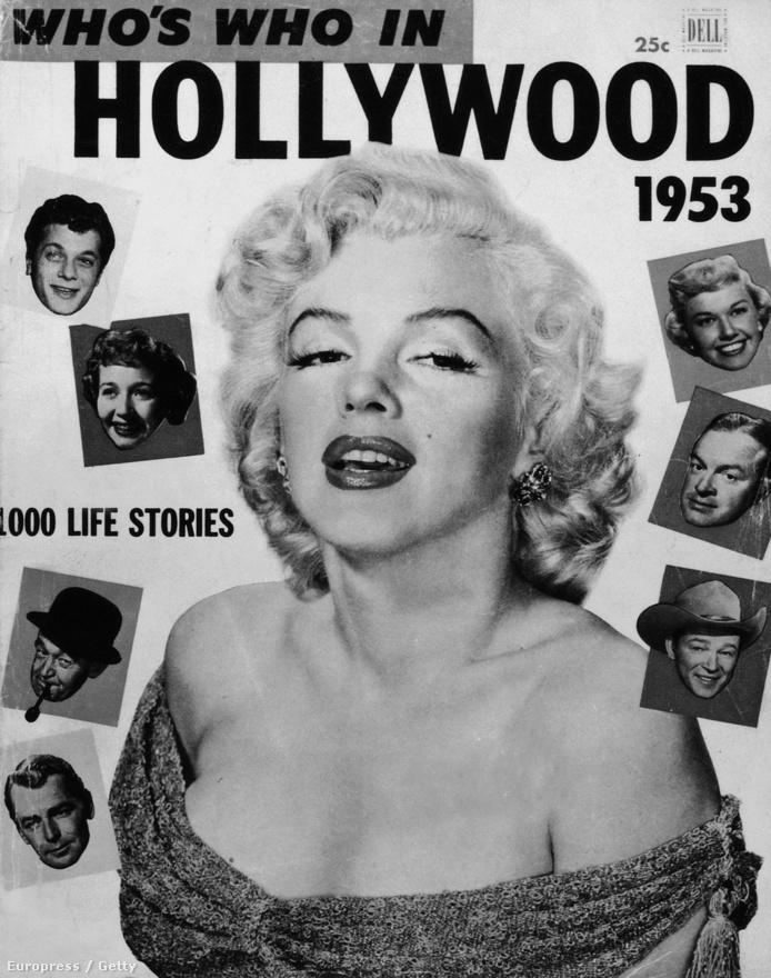 Marilyn Monroe a Who's Who magazin címlapján, 1953-ban. A mellnagyobbító műtétre állítólag az ügynöke, Johnny Hyde beszélte rá.
