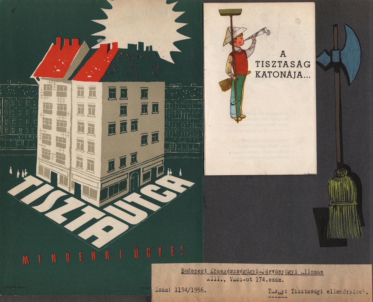"""""""A tiszta utca mindenki ügye"""" – beragasztott villamosplakát, mellette egy köztisztasági leporelló címlapja, egy köjálos brigádnapló 1956-os oldalán."""