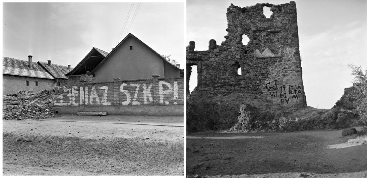 """Éljen a Szovjet Kommunista Párt, 1975.; """"Itt jártam"""", Visegrád Fellegvár, 1974."""