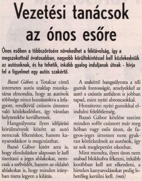 Amikor kár volt szakértőt hívni emiatt.                         Kisalföld - 2003/01/04