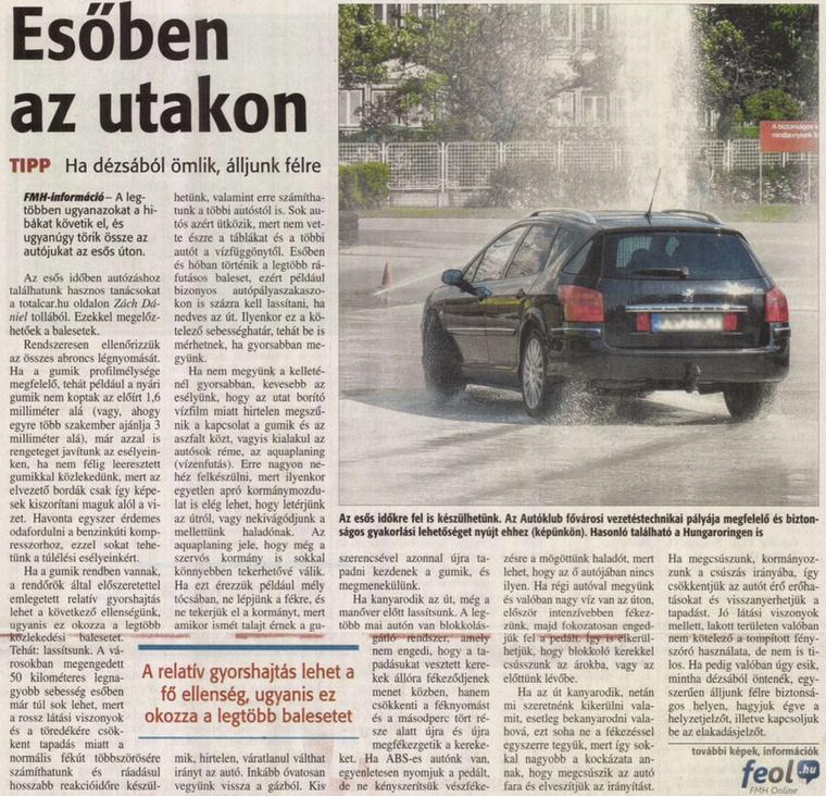 A Fejér megyeiek is a Totalcartól tudják meg, hogy kell vezetni csúszós úton.                         Fejér Megyei Hírlap - 2015/08/21