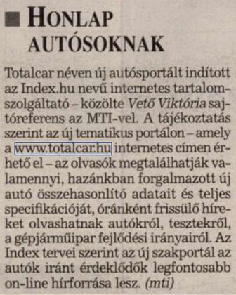 Az első fellelhető hír a lap alapításáról.                         Kisalföld - 2000/07/20