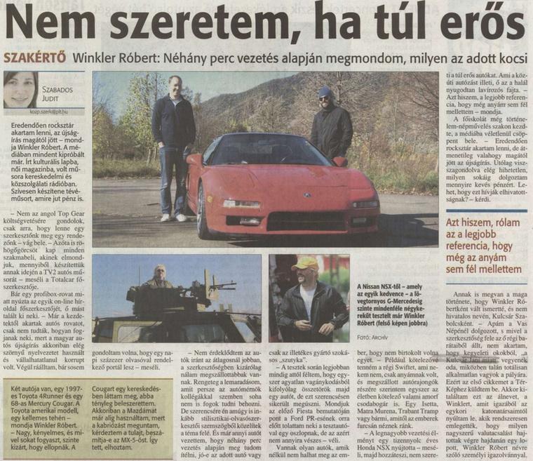 A Fejér megyei hírlap cikkében pedig kiderül, Winkler kedvence a Nissan NSX