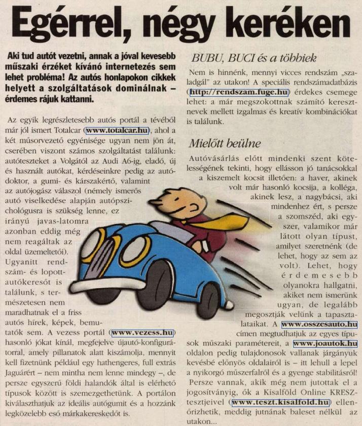 Ezt most nem is értem - 2004-ben is létezett már a joautok.hu?                         Kisalföld - 2004/11/06