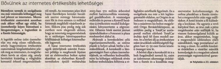 Emitt meg a Totalcar áruházról írtak.                         Magyar Hírlap - 2005/05/27