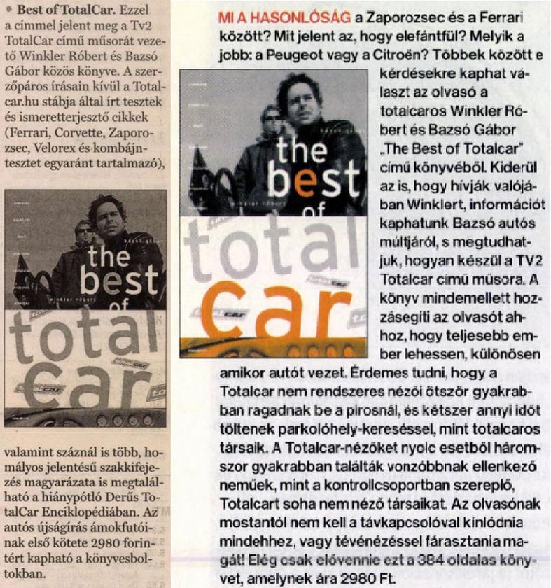 Ünnep: megjelent a Best of Totalcar című könyv.                         Magyar Hírlap és Autó Motor- 2004/03