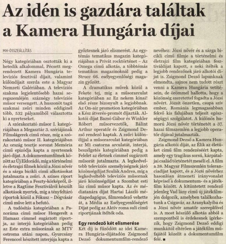 Winkler és Karotta Kamera Hungáriától kapott alkotói díjai.                         Magyar Hírlap - 2007/04/06