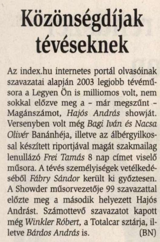 Róbert szavazatokat kap.                         Mai Budapesti Nap - 2003/12/30