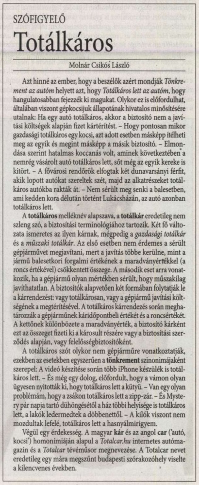 Egy nyelvészeti boncolgatósdi zárómondataként állunk mi.                         Magyar Szó - 2017/01/21