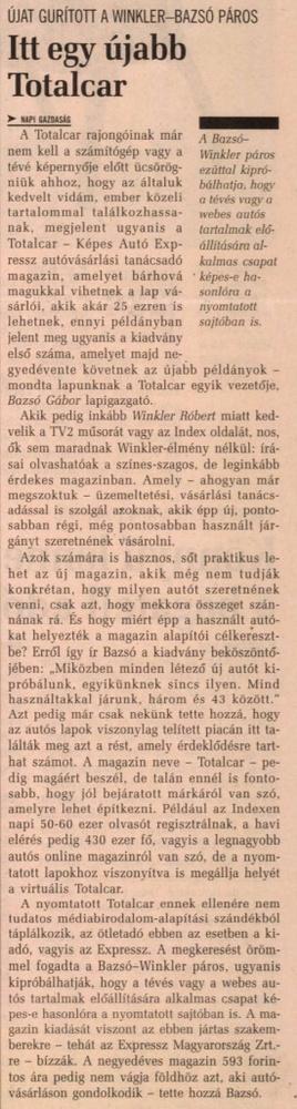 Megjelent a nyomtatott Totalcar újság! Hét kiadást ért meg.                         Napi Gazdaság - 2007/05/23