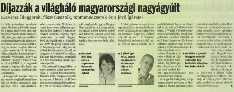 Winkler itt főszerkesztőként kap díjat a Marketing&Media magazin szakmai konferenciáján.                         Világgazdaság - 2011/10/28