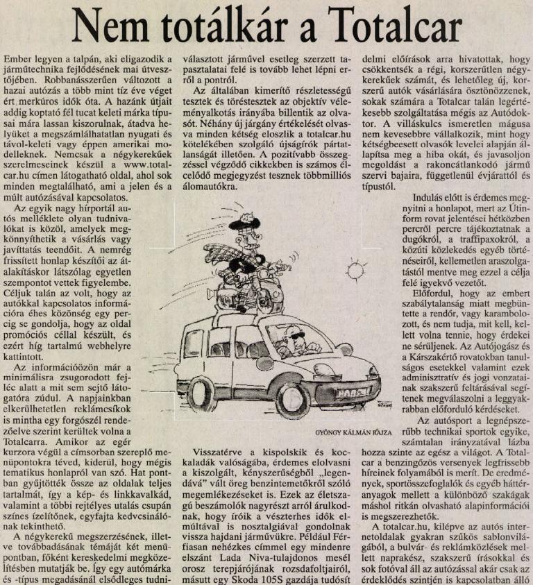 Zách Danink is írt a Totalcar születéséről, amikor még népszabis volt