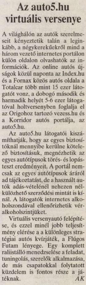 2001 végére már 15 ezres lett a látogatottságunk.                         Magyar Hírlap - 2001/11/30